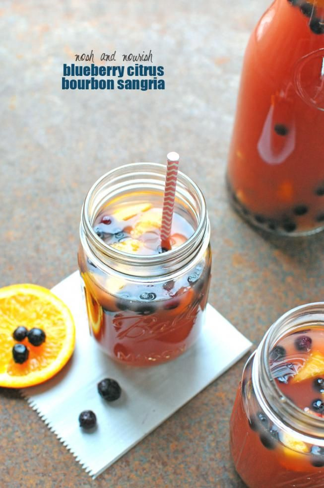 Check out Blueberry Citrus Bourbon Sangria. It's so easy ...
