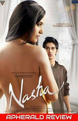 Nasha Review | Nasha Rating | Nasha Movie Review | Nasha Movie Rating | Poonam Pandey Nasha Review | Nasha Live Updates | Poonam Pandey Nasha Rating | Story, Cast