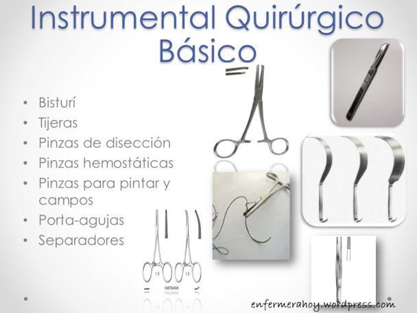 En estos tiempos es que se conoce algunos de los instrumentos quirúrgicos utilizados que son a grosso modo los más utilizados casi en cualquier tipo de operación.
