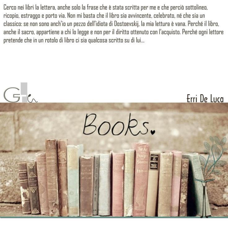 """""""Perché il libro appartiene a chi lo legge e non per il diritto ottenuto con l'acquisto."""" ♡♥"""