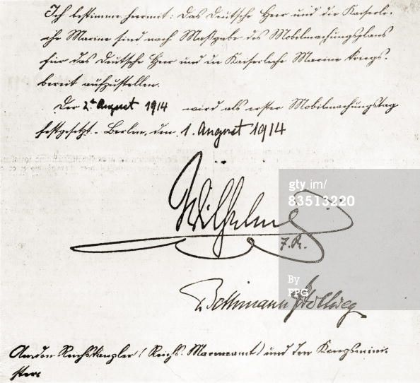 The German mobilization order, signed by Kaiser Wilhelm II, which amounts to a German declaration of war against Russia, 1st August 1914. The document is countersigned by Reichs-Chancellor Theobald von Bethmann Hollweg.