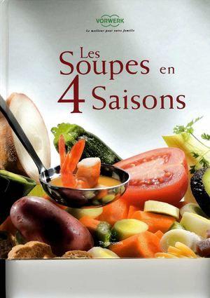 Les soupes en quatre saisons