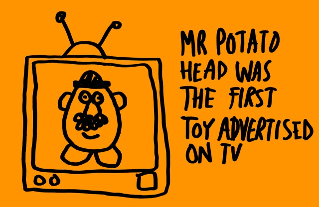 Mr Potato Head was the first toy advertised on TV