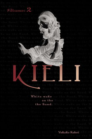 Kieli, Volume 2: White Wake on the Sand