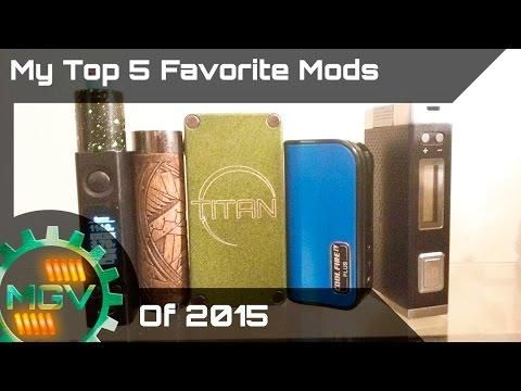#vapefam #vapeon My Top 5 Favorite/Best Vape Mods/Devices of 2015