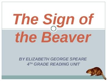 sign of the beaver essay This lesson will give you details about the novel 'the sign of the beaver' by  elizabeth george speare after this lesson, you will have learned.