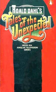 Tales of the Unexpected - Scared me witless! The theme music, like that of Dr Who had me hiding behind the sofa!