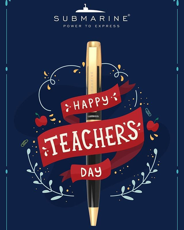 Happy Teachers Day To All Friends Submarine Pens Happy Teachers Day Card Teachers Day Greetings Teachers Day Greeting Card