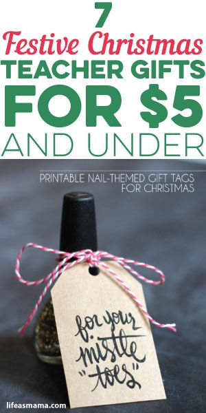 7 Festive Christmas Teacher Gifts For $5 And Under | Mama\'s Heart ...