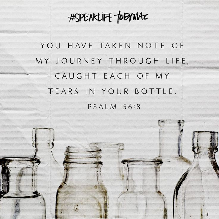 11 best verses from the bible images on pinterest bible verses psalm esv 8 you have kept count of my tossings put my tears in your bottle are they not in your book fandeluxe Choice Image