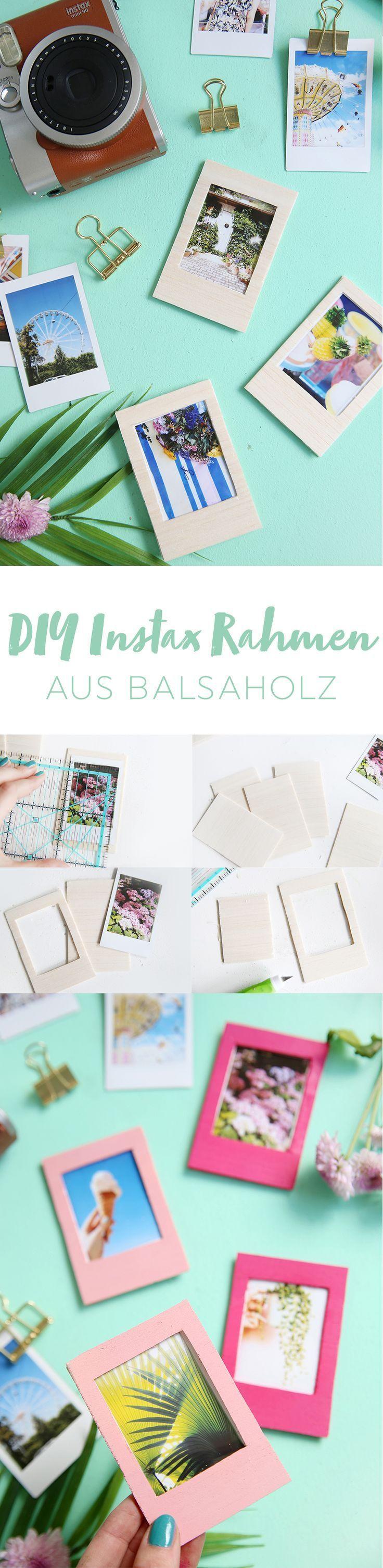 Diy Rahmen Aus Balsaholz F R Instax Bilder