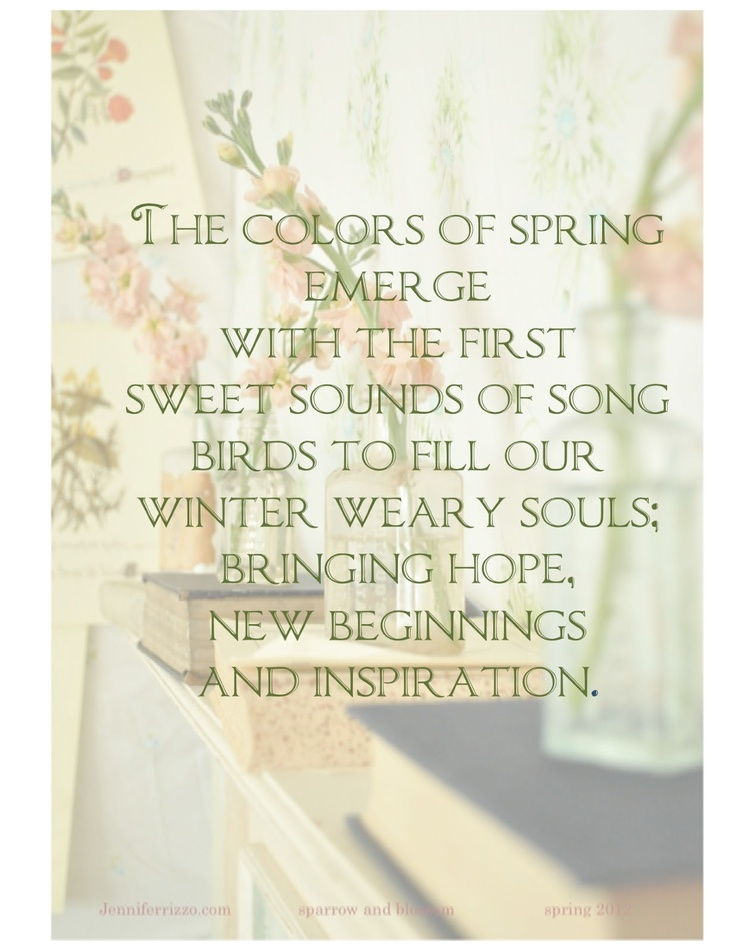 Favorite Art and Creative Supplies Spring quote:Jennifer Rizzo  My favorite season~please last like....... Forever!