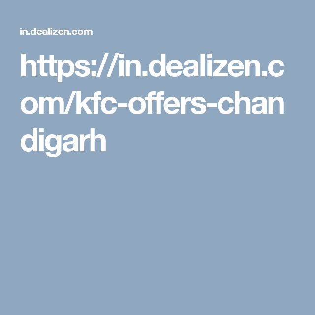 https://in.dealizen.com/kfc-offers-chandigarh
