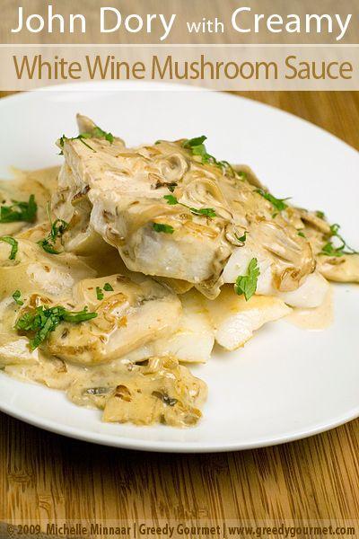 Pan-Fried John Dory with Creamy Mushroom and White Wine Sauce | Greedy Gourmet