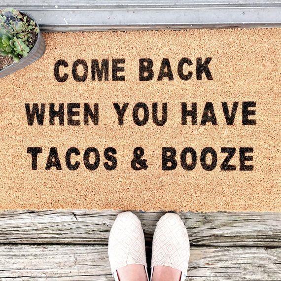 Tacos and Booze Door Mat-Funny Welcome Mat-Housewarming Gift