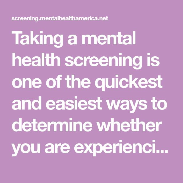 Taking a mental health screening is one of the quickest and easiest ways to determine whether you are experiencing symptoms of a mental health condition. Mental health conditions, such as depression or anxiety, are real, common and treatable. And recovery is possible.