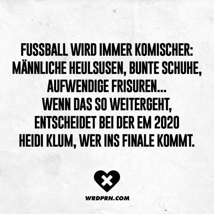 Fussball wird immer komischer: Männliche Heulsusen, bunte Schuhe, aufwendige Frisuren... wenn das so weitergeht, entscheidet bei der EM 2020 Heidi Klum, wer ins Finale kommt.