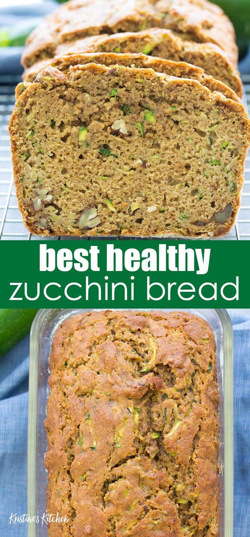 Healthy Zucchini Bread Recipe In 2020 Healthy Bread Recipes Zucchini Bread Recipes Zucchini Bread Healthy