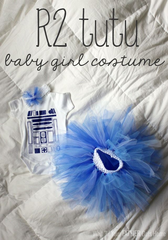 Tutu tutorial and R2 Tutu Costume idea for a baby girl via Wait 'Til Your Father Gets Home