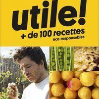 Utile: Plus de 100 recettes éco-responsables by Jean Imbert, AZW3, 2081392585, cookingebooks.info