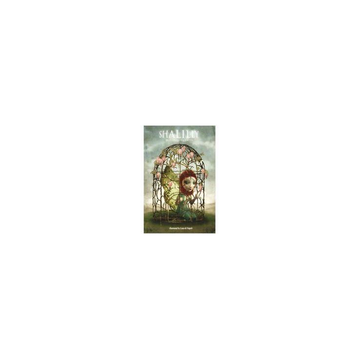 Shalilly (Paperback) (Elizabeth Gracen)