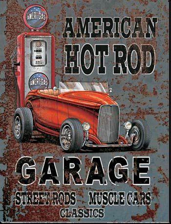 American Hot Rod Garage sign.  www.garageart.com