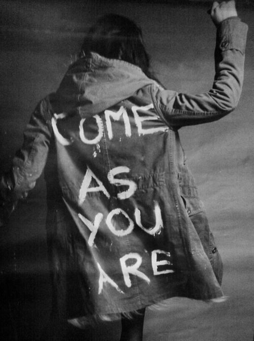 Thank God He let's us come as we are..: Music, Friends, Nirvana Quotes, Style, I Want You, Jackets, Kurtcobain, Nirvana Lyrics, Kurt Cobain