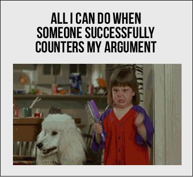 All I can do when someone successfully counters my argument - GIF