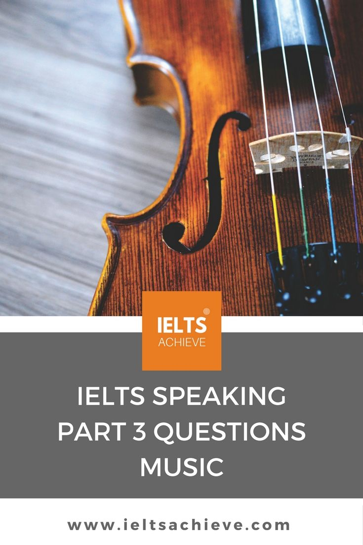 Learn about the common topics in the IELTS speaking Test part 3. You can read sample questions and answers on the topic - Music