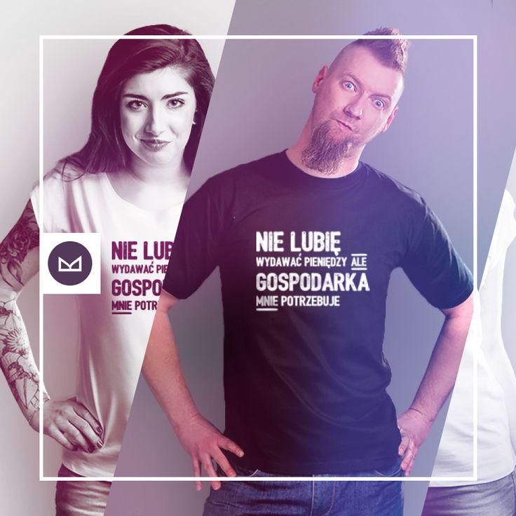 Nie lubię wydawać pieniędzy ale gospodarka mnie potrzebuje #koszulkowo #fashion #tshirt #koszulki #clothes #shopping #ubrania #zakupy #camiloca