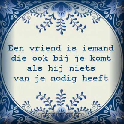 Een vriend is iemand....