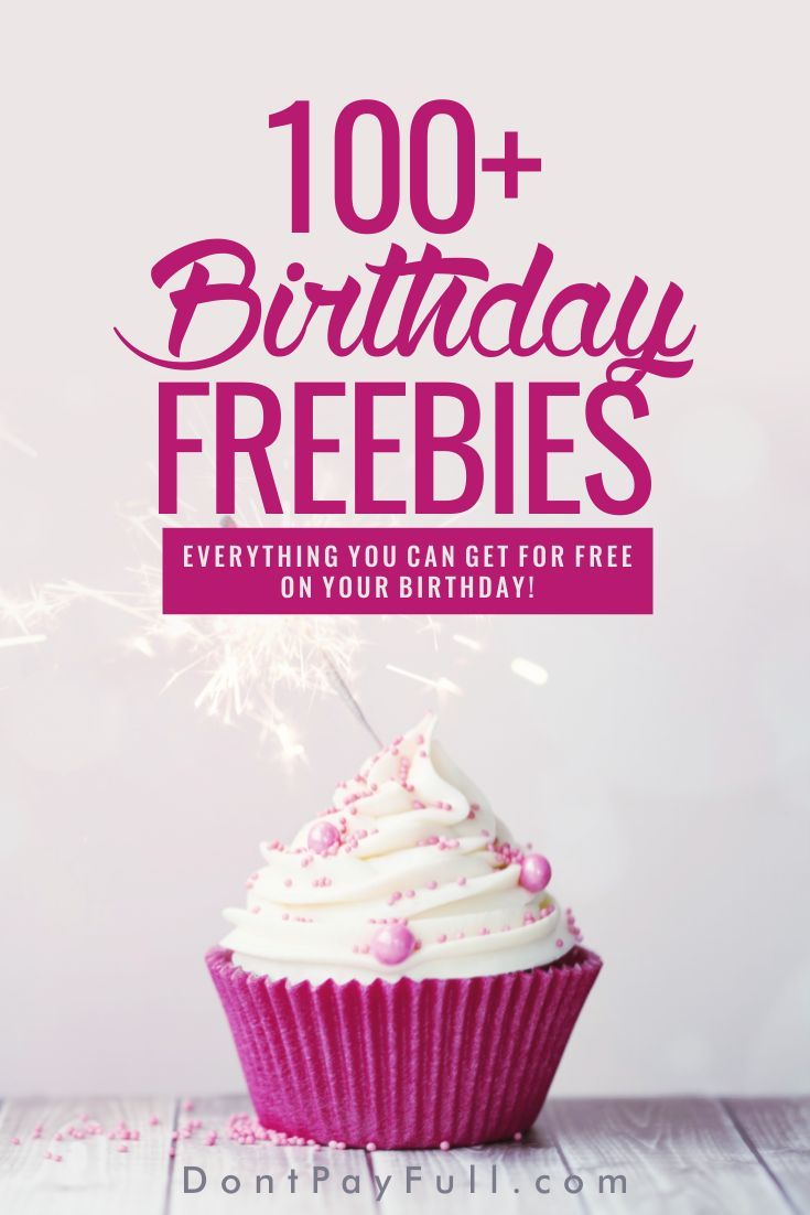 Birthday Freebies 2019: Best Places to Get Free Stuff on Your Birthday  Birthday freebies, Free
