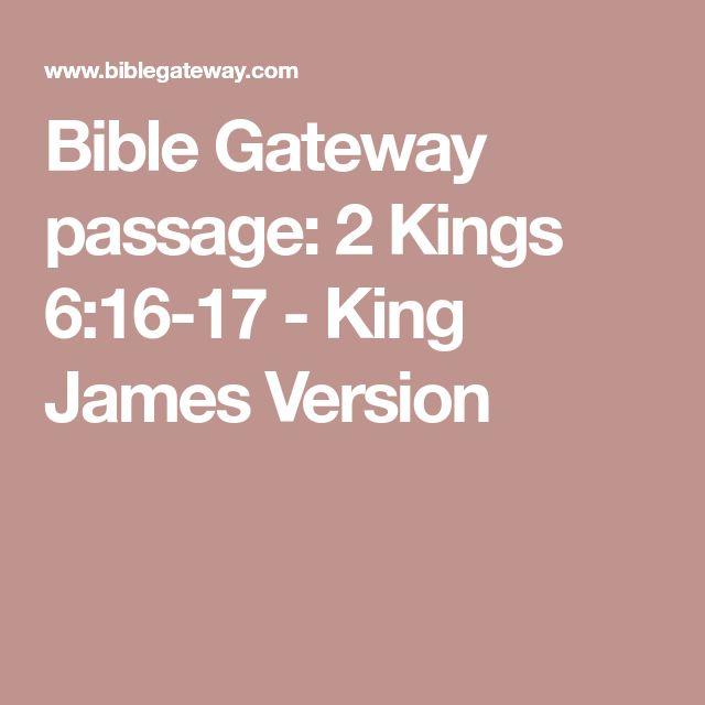Bible Gateway passage: 2 Kings 6:16-17 - King James Version