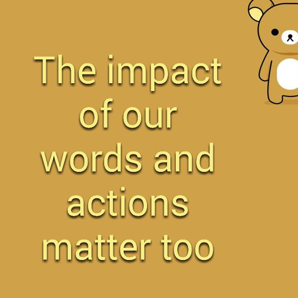 "Clicks And Words: ""The Impact Of Our Words And Actions Matter Too"" The"