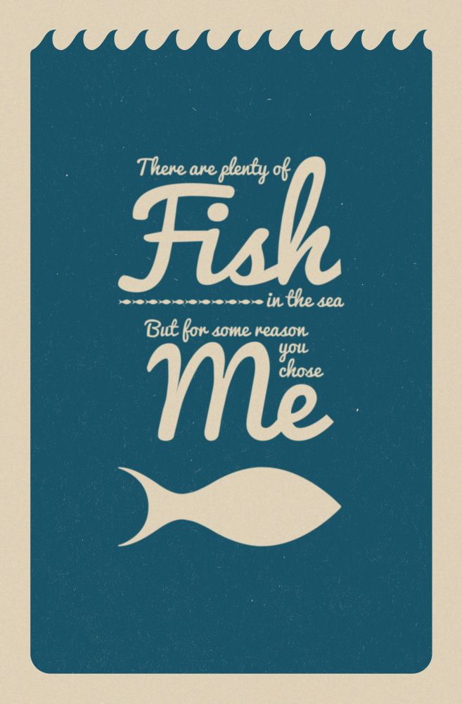 Funny Plenty Of Fish In The Sea Quotes Off The Hill Magazine