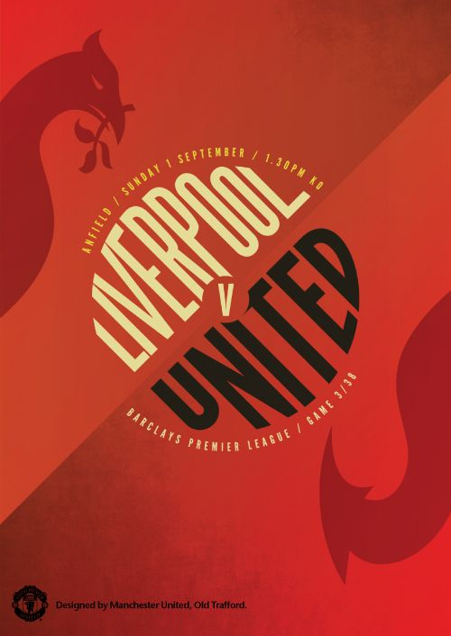 Match poster. Liverpool vs Manchester United, 1 September 2013. Designed by @manutd.