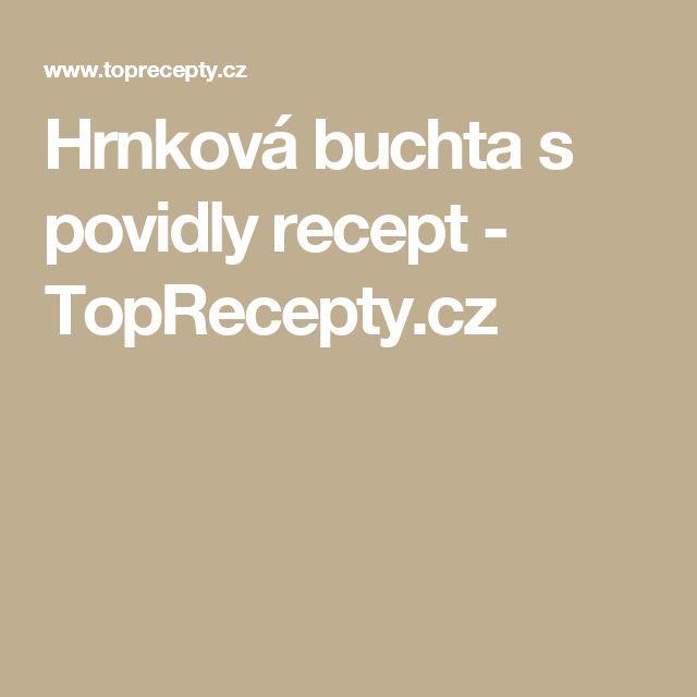 Hrnková buchta s povidly recept - TopRecepty.cz