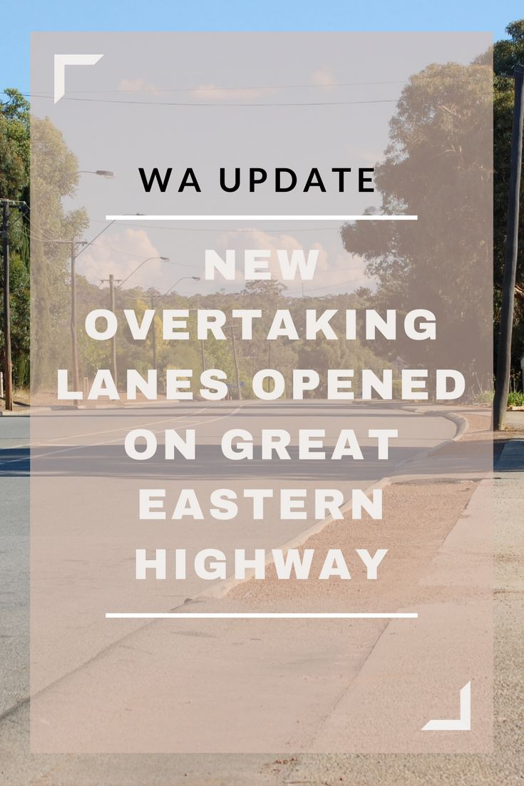WA road users to benefit from Great Eastern Highway passing lanes.