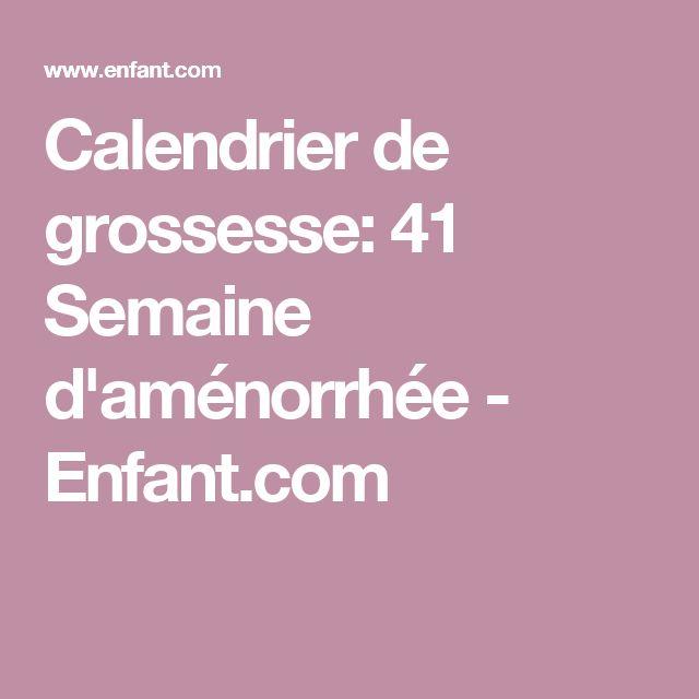 Calendrier de grossesse: 41 Semaine d'aménorrhée - Enfant.com