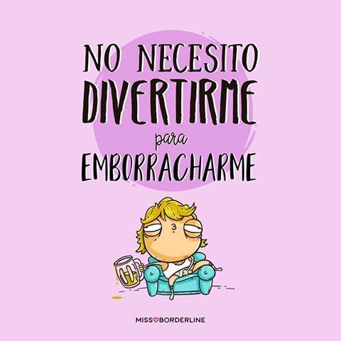 No necesito divertirme para emborracharme! #humor #frases #graciosas #divertidas