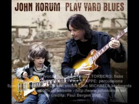 "Play Yard Blues (John Norum, 2010) - promo samples. Official samples taken from John Norum's album ""Play Yard Blues"", out May 17, 2010 © John Norum official website - http://www.johnnorum.se/ Let's subscribe to John's YouTube channel at https://www.youtube.com/user/JohnNorumOFFICIAL"