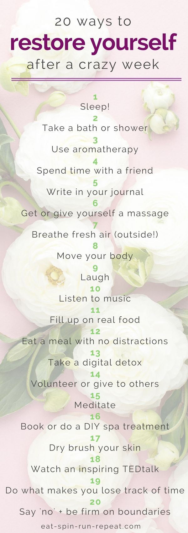 20 ways to restore yourself after a crazy week - Angela Simpson, Eat Spin Run Repeat