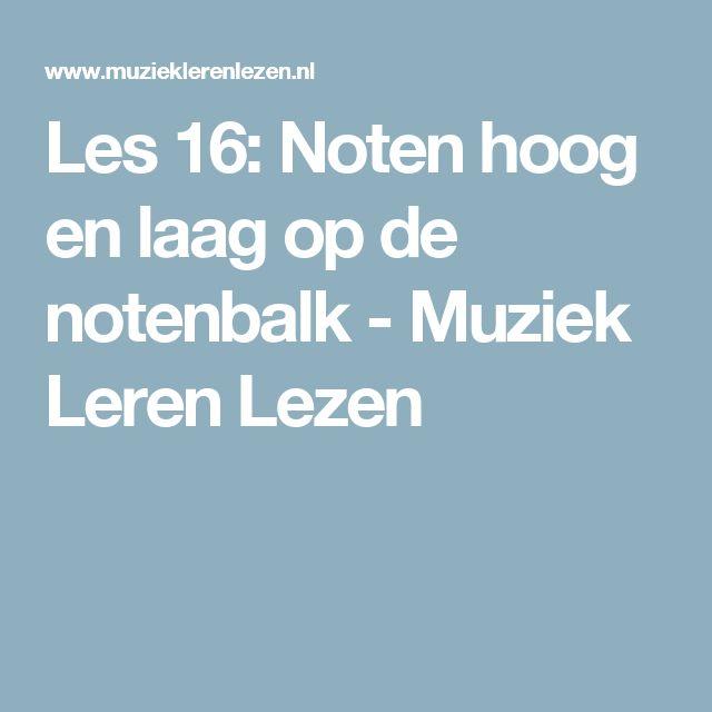 Les 16: Noten hoog en laag op de notenbalk - Muziek Leren Lezen