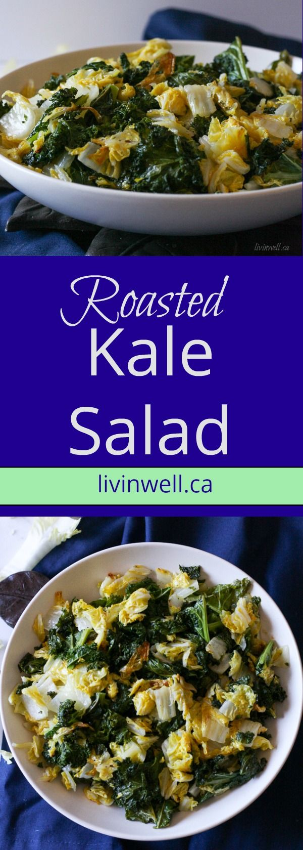 This roasted kale and napa cabbage recipe is healthy and light side dish to chicken or fish. The mild peppery flavour of the napa cabbage is a great compliment to the smokey and buttery flavour from the roasted kale and oh those crunchy kale bits..... yum! #kale #healthy side dishes #vegetables