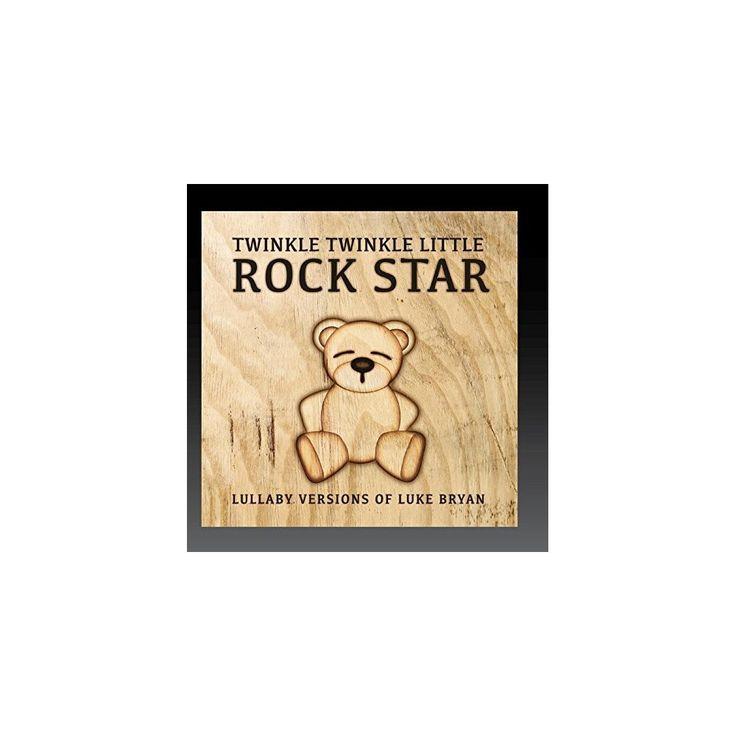 Twinkle Twinkle Little Rock Star - Lullaby Versions of Luke Bryan (CD)