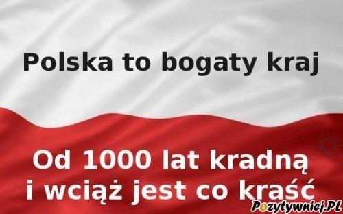 Polska to bardzo bogaty kraj