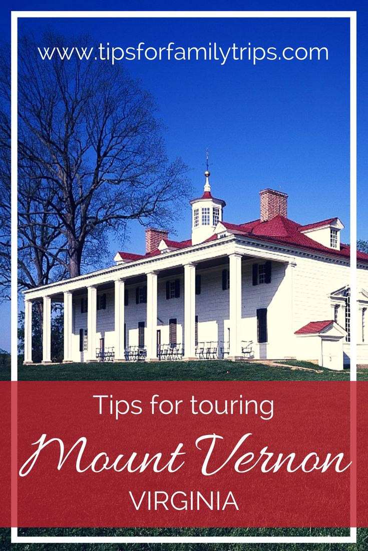 Tips for touring Mount Vernon with kids | tipsforfamilytrips.com | Virginia | Washington D.C. | George Washington | summer vacation | spring break | family vacation | travel