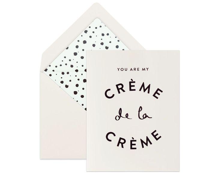 Creme de la Creme (means: the best of the best). single card w lined envelope, blank inside, black foil accents. #greetingcards