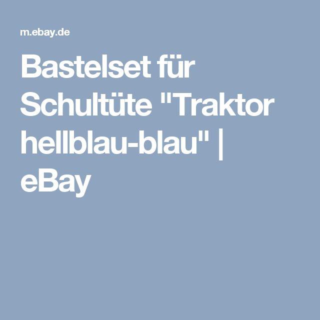 "Bastelset für Schultüte ""Traktor hellblau-blau""   eBay"