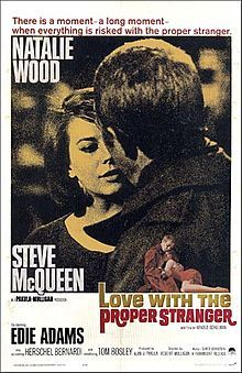 Love With The Proper Stranger (1963) - Natalie Wood, Steve McQueen